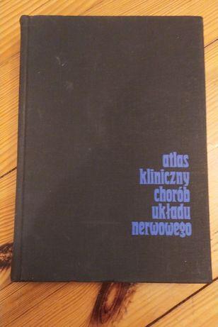 Atlas kliniczny chorób układu nerwowego