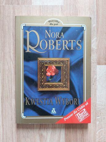 Kwestia wyboru Nora Roberts