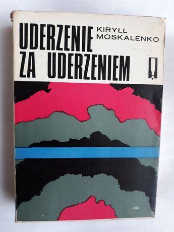 Uderzenie za uderzeniem; Kiryłł Moskalenko