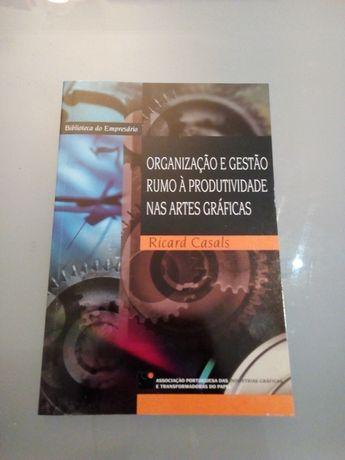 """Livro"""" Organização e gestão rumo á produtividade nas artes gráficas"""""""