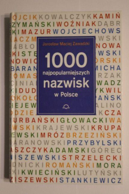 1000 najpopularniejszych nazwisk w Polsce Zawadzki