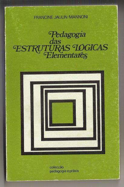 Livro pedagogia das estruturas lógicas elementares Santarém - imagem 1