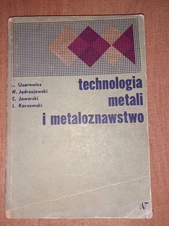 Technologia metali i metaloznawstwo