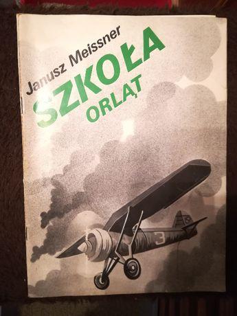 "Książka ""Szkoła orląt"" Janusz Meissner"
