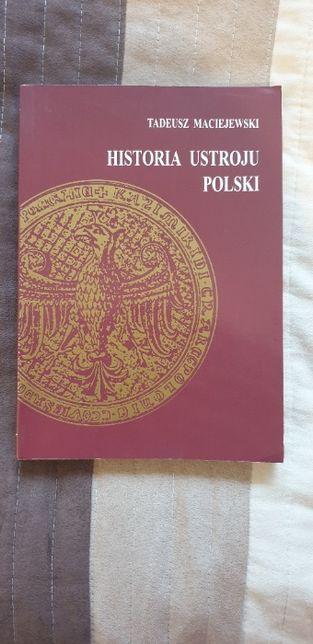 Historia Ustroju Polski - Tadeusz Maciejewski