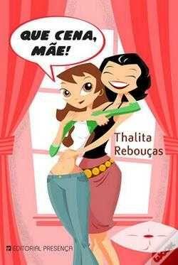 Que Cena, Mãe! de Thalita Rebouças p. original 8€