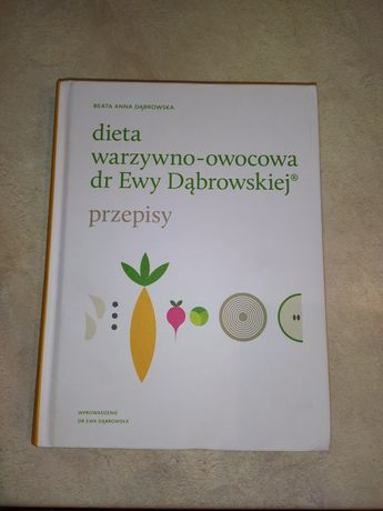 Książka  dieta warzywno-owocowa dr Ewy Dąbrowskiej przepisy