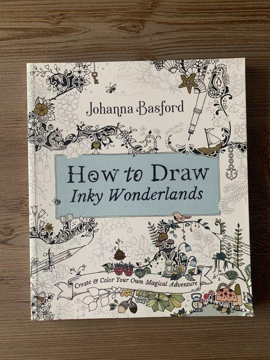 """Kolorowanka Johanna Basford """"How to Draw Inky Wonderlands"""" Warszawa - image 1"""