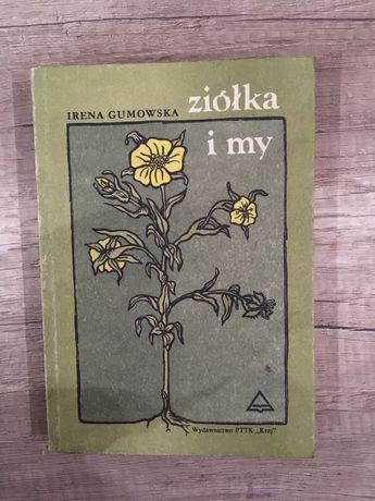 Ziółka i my- Irena Gumowska