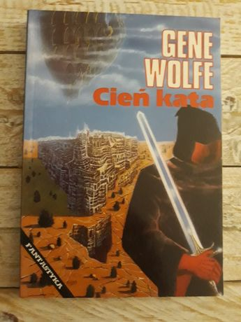 Cień kata. Gene Wolfe