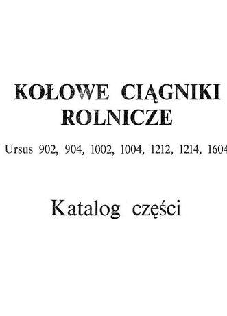 URSUS 902, 1002, 1004, 1212, 1214, 1604 katalog części PL wysyłka !