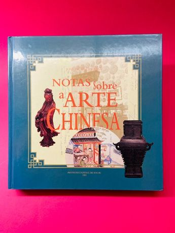 Notas Sobre a Arte Chinesa - José Vicente Jorge