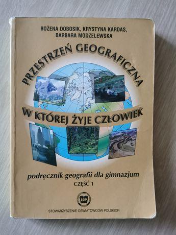 Przestrzeń geograficzna w której żyje człowiek podręcznik dla gimnazju