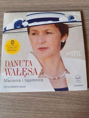 Audiobook Marzenia i tajemnice Danuta Wałęsa, czyta Dorota Kolak