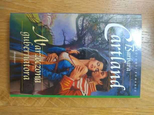 Narzeczona gubernatora  - powieści królowej romansu