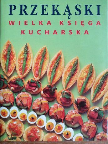 Przekąski Wielka ksiąga kucharska