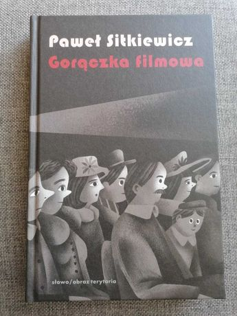 Gorączka filmowa. Paweł Sitkiewicz