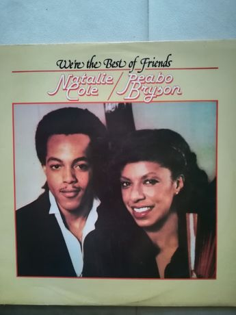 LP We´re The Best of Friends - Natalie Cole & Peabo Bryson