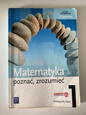Podręcznik matematyka - Matematyka poznać, zrozumieć klasa 1