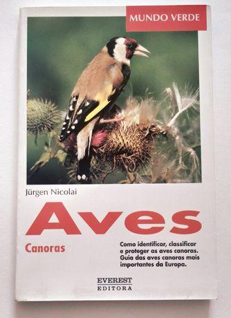 Aves canoras - como identificar, classificar e proteger