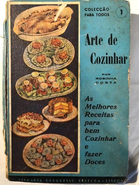 1963 A arte de cozinhar - Rosinha Costa, culinária, receitas
