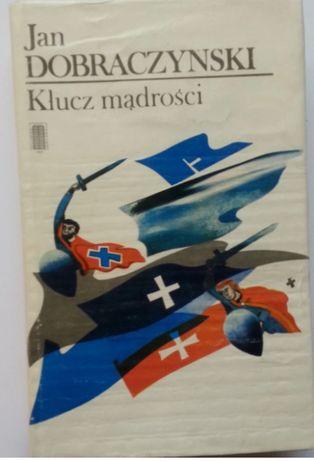 Jan Dobraczyński: Klucz mądrości