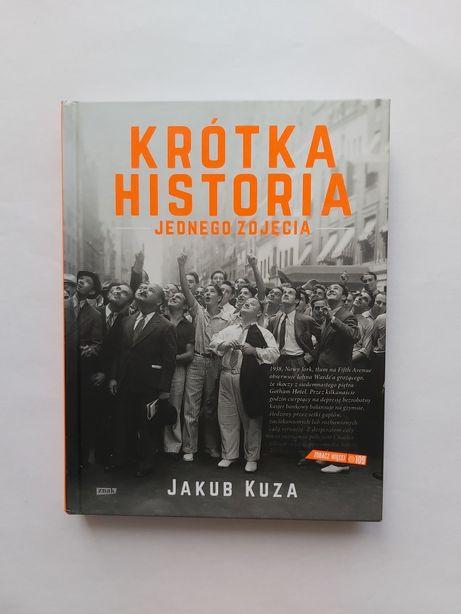 Jakub Kuza - Krótka historia jednego zdjęcia