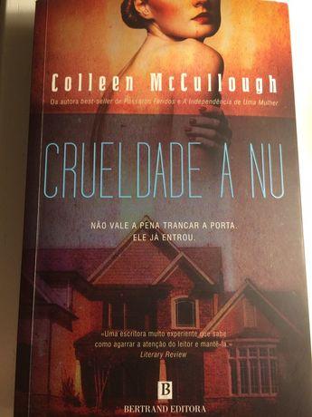 Crueldade a nú de Colleen McCullough