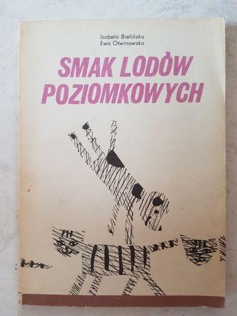 Smak lodów poziomkowych - I. Bielińska E. Otwinowska
