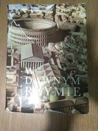 Praca Zbiorowa - W dawnym Rzymie