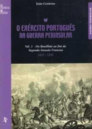 O Exército Português na Guerra Peninsular de João Centeno