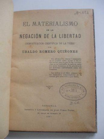 El materialismo es la negación de la libertad, Ubaldo Romero Quiñones