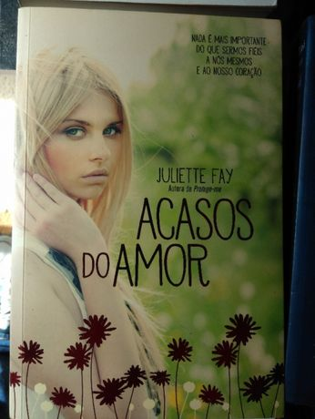 Acasos do Amor, Juliette Fay