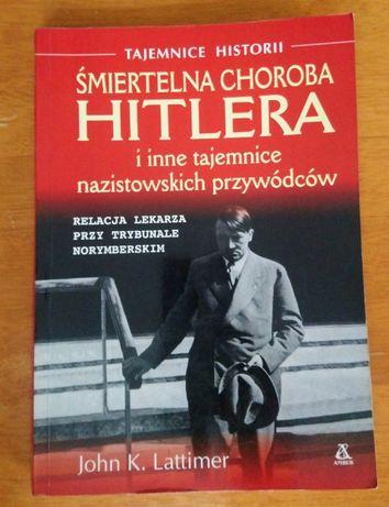 """""""Śmiertelna choroba Hitlera i inne tajemnice nazistowskich przywódców"""""""