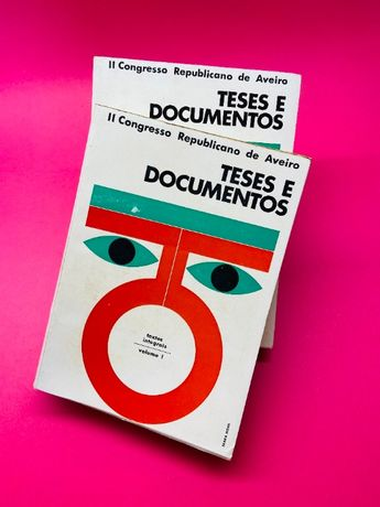 Teses e Documentos Vol. I-II - Autores Vários