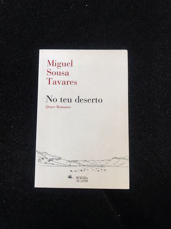 """""""No teu deserto"""" • Miguel Sousa Tavares"""