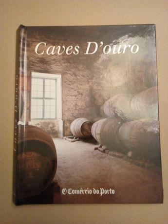Livro Caves D´ouro - O Comércio do Porto 2000