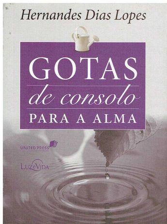 1932  Gotas De Consolo Para A Alma de Hernandes Dias Lopes