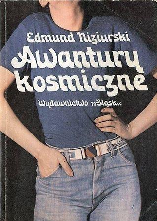 Awantury kosmiczne, Edmund Niziurski