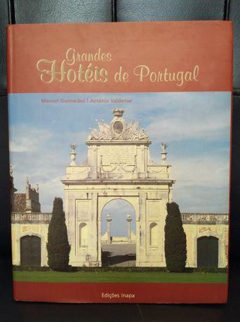 Grandes Hotéis de Portugal_Manuel Guimarães, António Valdemar_Inapa