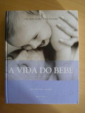 A Vida do Bébe do Dr. Rinaldo de Lamare