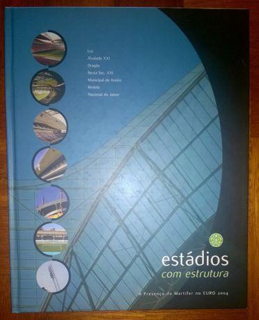 Livro A presença da Martifer na Construção dos Estádios do Euro 2004