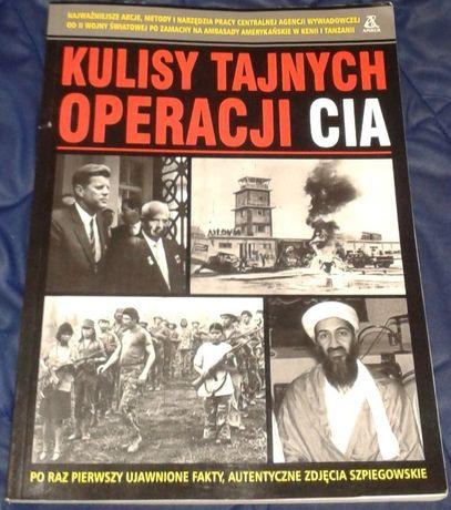 Kulisy tajnych operacji CIA - praca zbiorowa