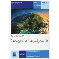 Geografia turystyczna. Podręcznik cz.1 Tom IV WSiP