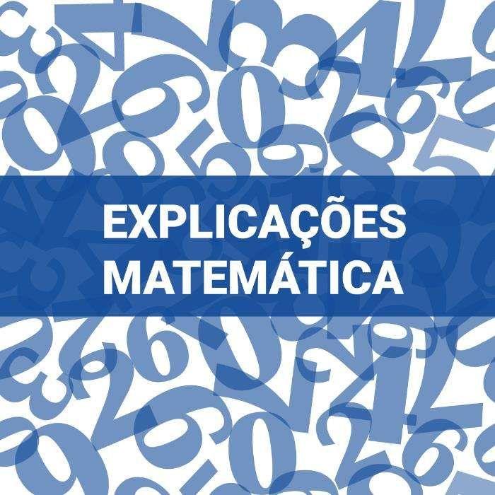 Explicações de Matemática do 7º ao 12º