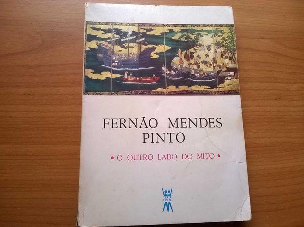 Fernão Mendes Pinto *O Outro Lado do Mito* - (portes grátis)