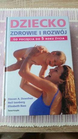 """Książka """"Dziecko. Zdrowie i Rozwój"""""""