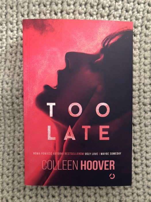 Colleen Hoover Too Late Wołomin - image 1