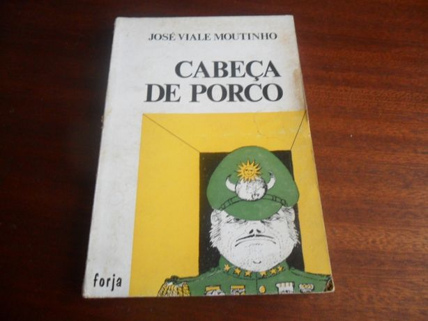 """""""Cabeça de Porco"""" de José Viale Moutinho"""