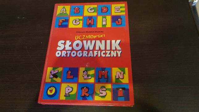 Uczniowski Słownik Ortograficzny dla dzieci